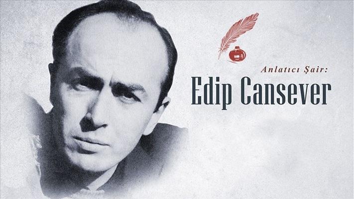 Anlatıcı şair: Edip Cansever