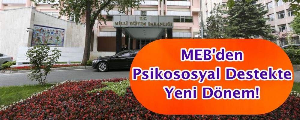 MEB'den psikososyal destekte yeni dönem!