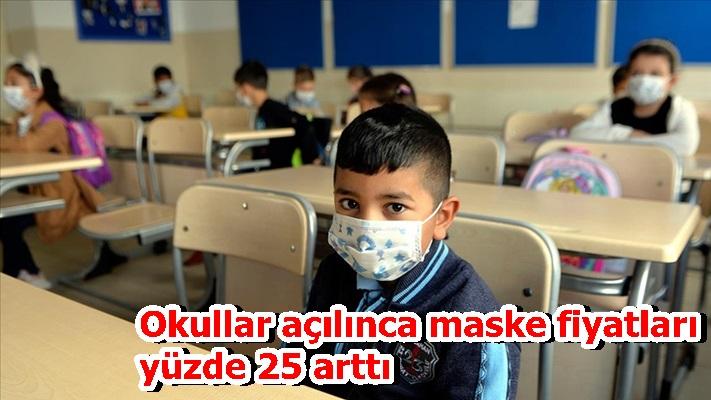 Okullar açılınca maske fiyatları yüzde 25 arttı