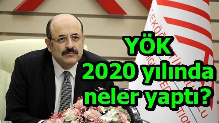YÖK 2020 yılında neler yaptı?