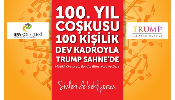 ERA KOLEJLERİ 100. YIL COŞKUSUYLA TRUMP TOWER AVM SAHNESİ'NDE