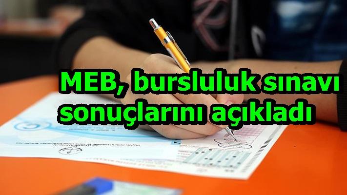 MEB, bursluluk sınavı sonuçlarını açıkladı