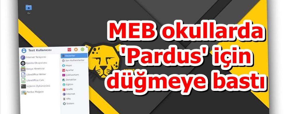 MEB okullarda 'Pardus' için düğmeye bastı