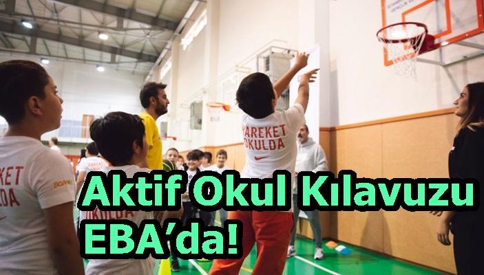 Aktif Okul Kılavuzu EBA'da!
