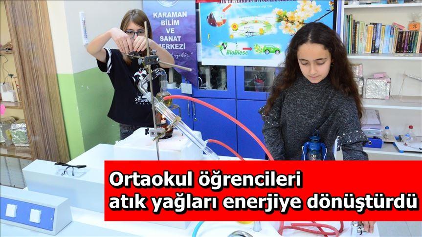 Ortaokul öğrencileri atık yağları enerjiye dönüştürdü