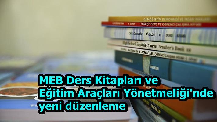 MEB Ders Kitapları ve Eğitim Araçları Yönetmeliği'nde yeni düzenleme