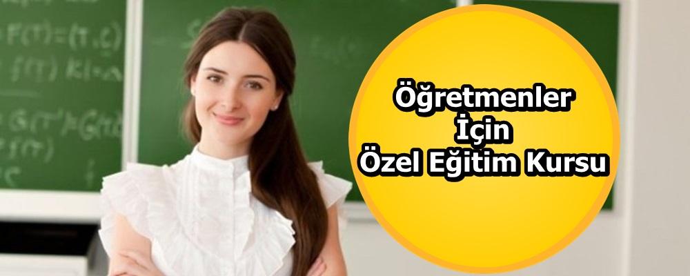 Öğretmenler için özel eğitim kursu