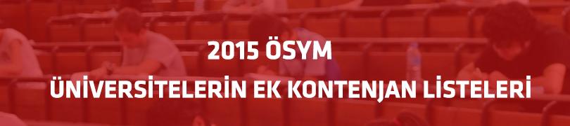 2015 ÖSYM Üniversitelerin Ek Kontenjan Listeleri