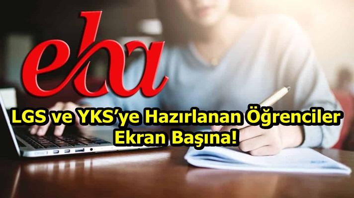 LGS ve YKS'ye Hazırlanan Öğrenciler Ekran Başına!