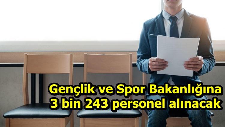 Gençlik ve Spor Bakanlığına 3 bin 243 personel alınacak