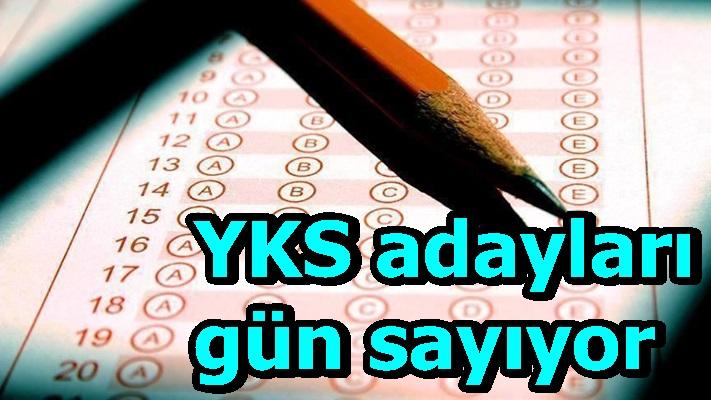 YKS adayları gün sayıyor