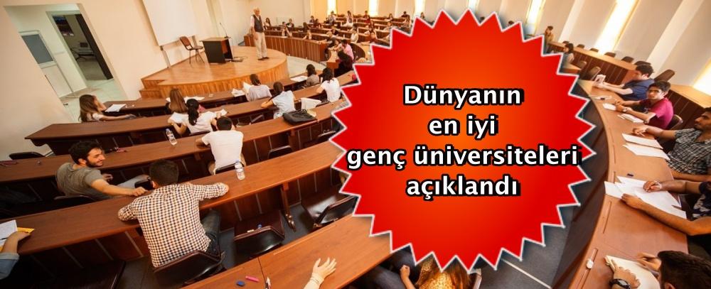 Dünyanın en iyi genç üniversiteleri açıklandı