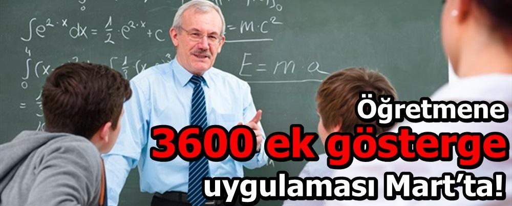 Öğretmene 3600 ek gösterge uygulaması Mart'ta!