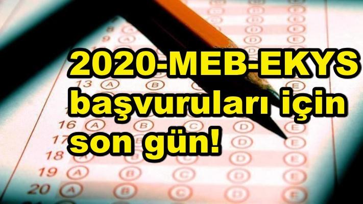 2020-MEB-EKYS başvuruları için son gün!