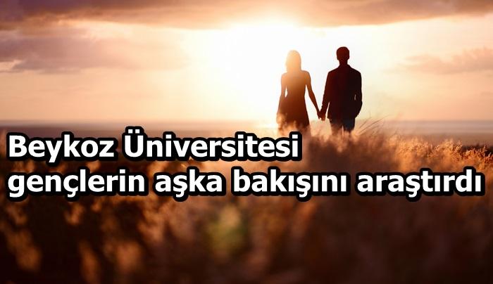 Beykoz Üniversitesi gençlerin aşka bakışını araştırdı
