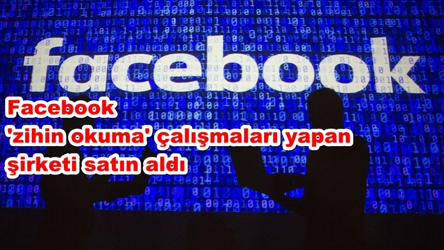 Facebook 'zihin okuma' çalışmaları yapan şirketi satın aldı