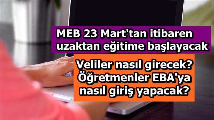 MEB 23 Mart'tan itibaren uzaktan eğitime başlayacak