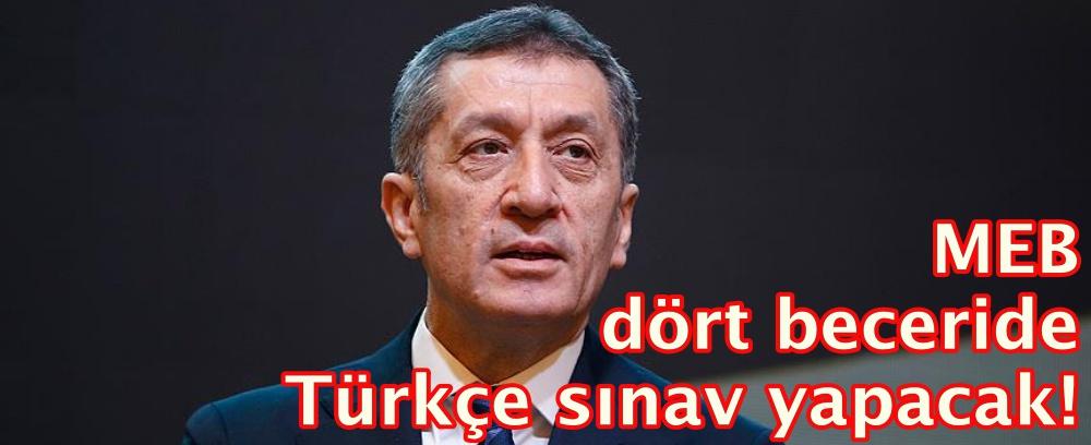 MEB dört beceride Türkçe sınav yapacak!