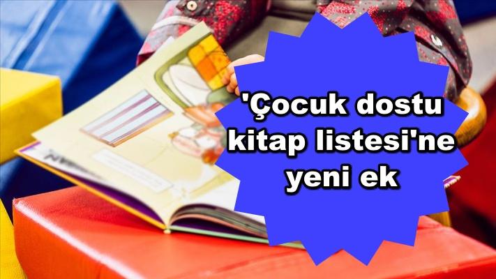 'Çocuk dostu kitap listesi'ne yeni ek