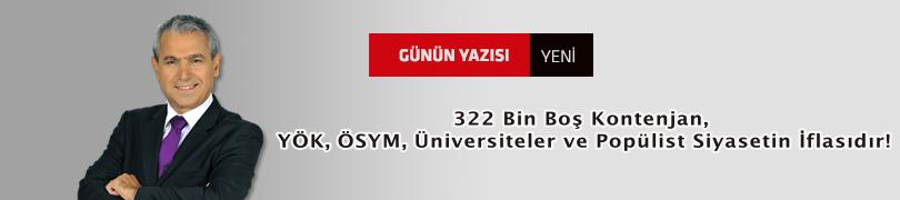 322 Bin Boş Kontenjan, YÖK, ÖSYM, Üniversiteler ve Popülist Siyasetin İflasıdır!
