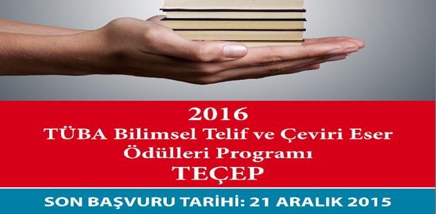 TÜBA, GEBİP ve TEÇEP 2016 ödül başvuruları