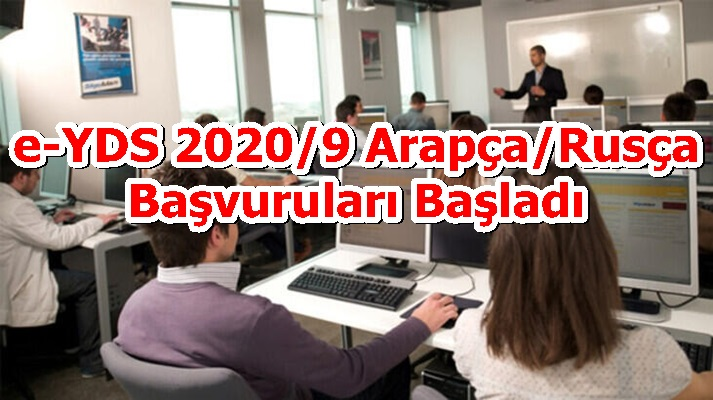 e-YDS 2020/9 Arapça/Rusça Başvuruları Başladı