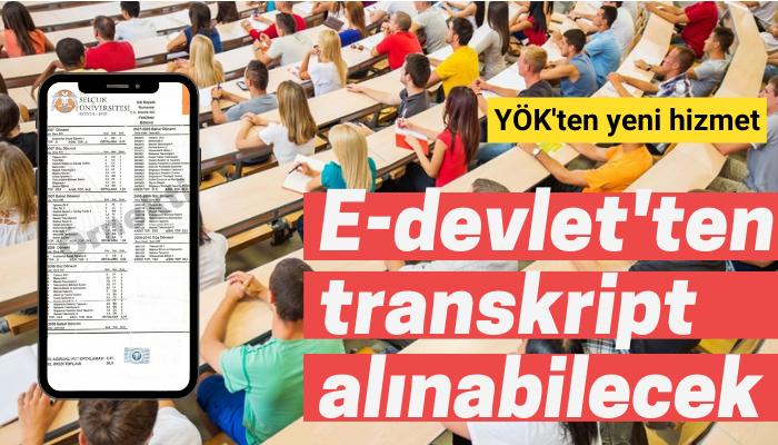 E-devlet üzerinden transktript alınabilecek