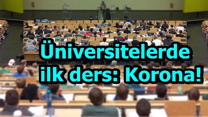 Üniversitelerde ilk ders: Korona!