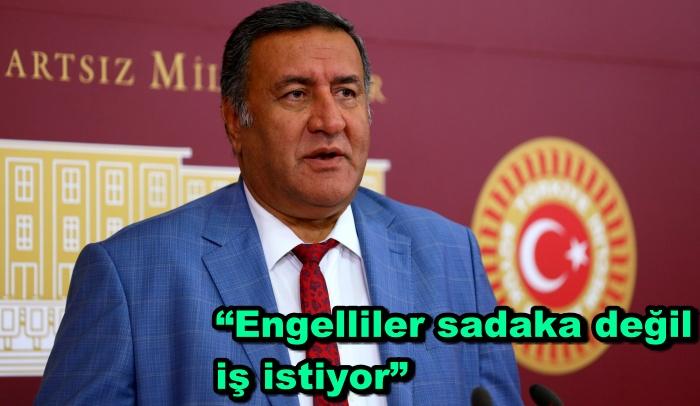 """Gürer: """"Engelliler sadaka değil iş istiyor"""""""