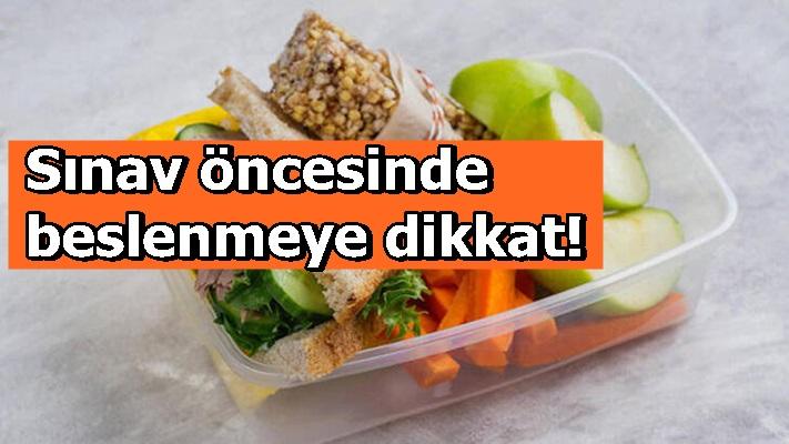 Sınav öncesinde beslenmeye dikkat!