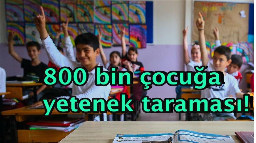 800 bin çocuğa yetenek taraması!
