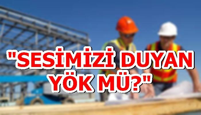 """""""SESİMİZİ DUYAN YÖK MÜ?"""""""