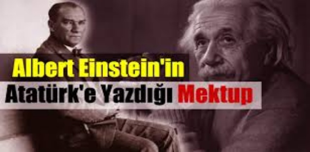 Einstein'dan Atatürk'e dramatik mektup!