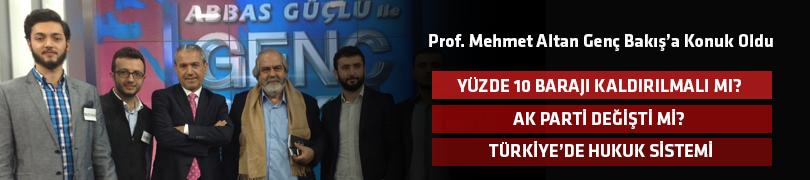 Prof. Mehmet Altan Genç Bakış'ta Gençlerle Türkiye'yi Tartıştı
