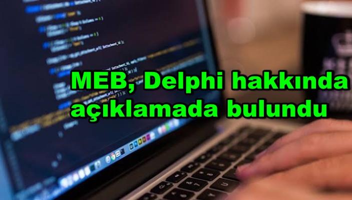 MEB, Delphi hakkında açıklamada bulundu