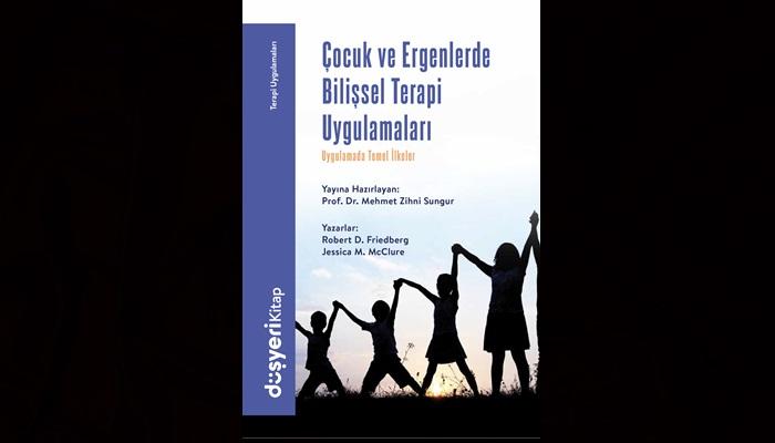 Çocuk ve ergen terapisinde referans niteliğindeki kitap Türkiye'de