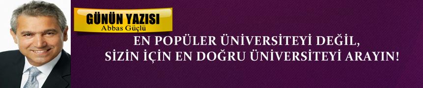 En Popüler Üniversiteyi Değil Sizin İçin En Doğru Üniversiteyi Arayın!